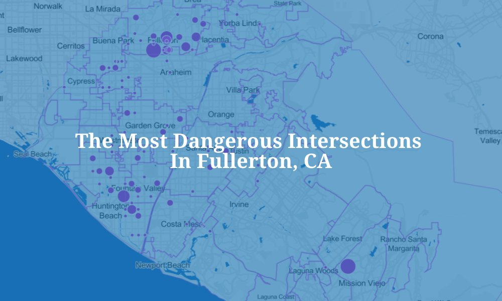 The Most Dangerous Intersections in Fullerton